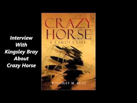 Kingsley M. Bray discusses Crazy Horse