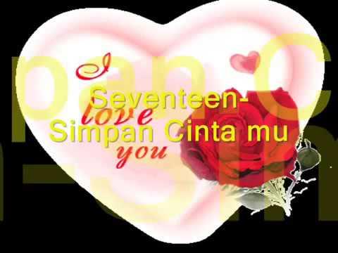 Seventeen simpan cintamu lirik
