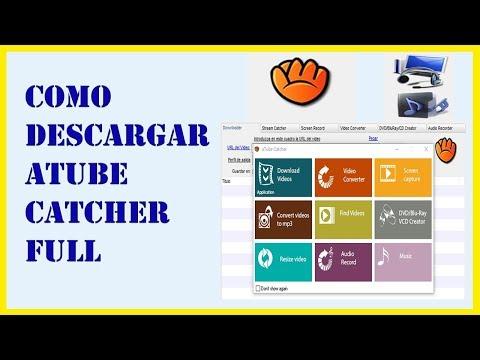 Como Descargar e Instalar Atube Catcher 2018 - Full Español