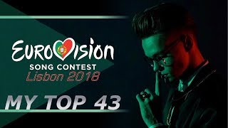 EUROVISION 2018 - MY TOP 43