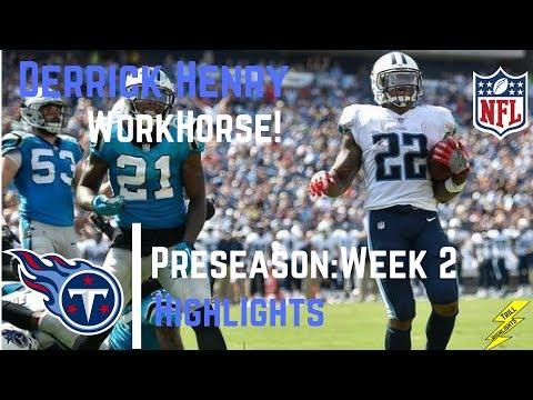 Derrick Henry Full Week 2 Preseason Highlights Workhorse | 8/19/2017
