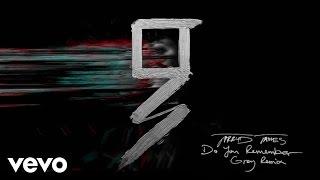 Jarryd James - Do You Remember (Grey Remix/Audio)