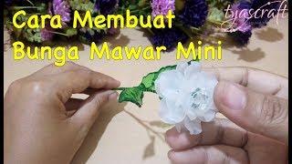 DIY Cara Membuat Bunga Mawar Mini