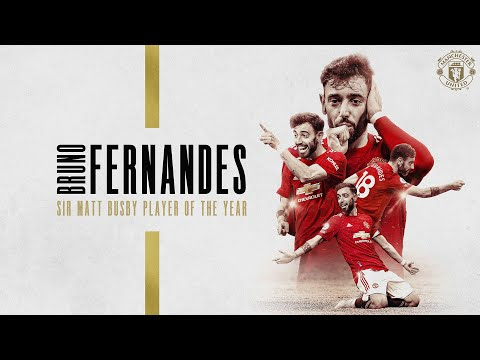 Bruno Fernandes | Sir Matt Busby Player of the Year 20/21 | Manchester United Season Review