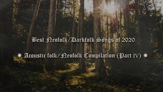Best Neofolk/Darkfolk Songs of 2020