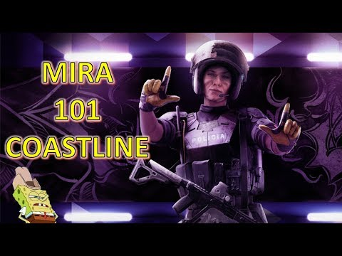 How to MIRA on COASTLINE   Rainbow Six Siege