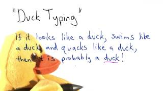 Duck Typing - Intro to Computer Science
