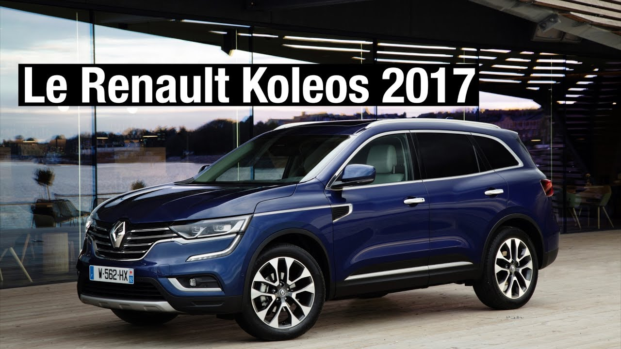 nouveau renault koleos 2017 youtube. Black Bedroom Furniture Sets. Home Design Ideas