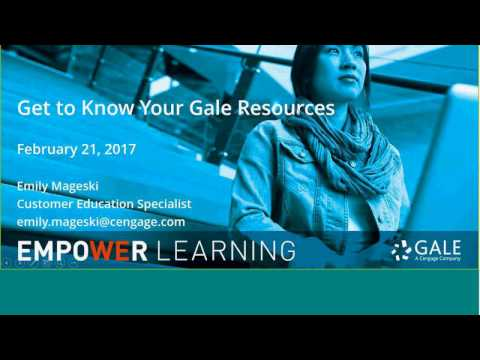 Get to Know Your Gale Resources