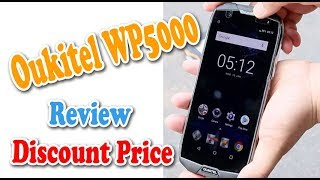 Oukitel WP5000 5.7 Inch 18:9 IP68 Waterproof 4G Smartphone Review Test Price