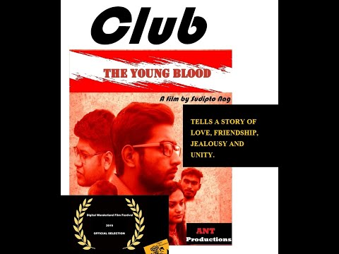 Club (The young blood) I Short Film I Ant Productions