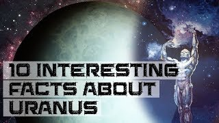 10 Interesting Facts About Uranus (The Ice Giant!!!)
