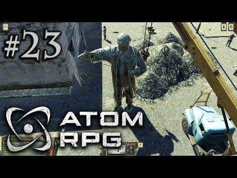 ATOM RPG Прохождение #23: Пропавший Ленин и Фогелевка