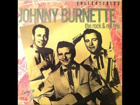 Oh Baby Babe , Johnny Burnette & The Rock & Roll Trio , 1956 Vinyl