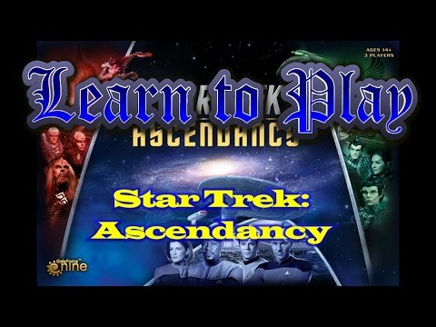Learn to Play:  Star Trek Ascendancy