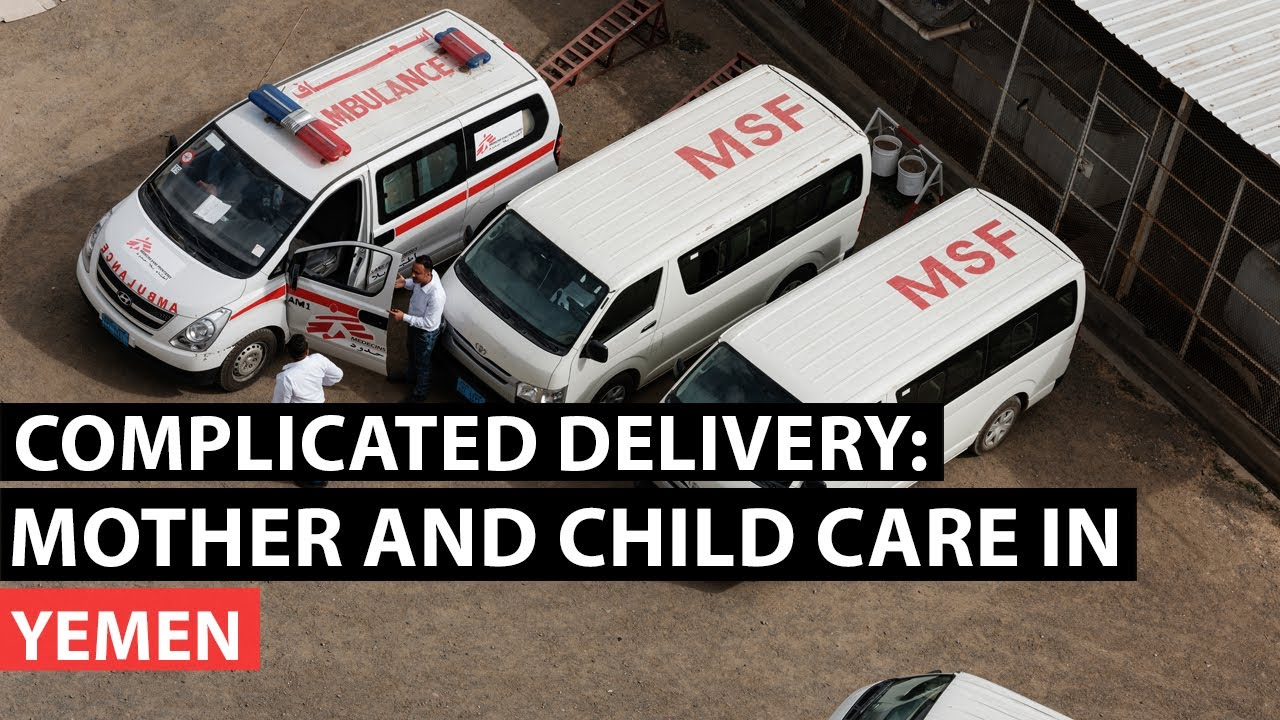 Complicated delivery: Mother and child care in Yemen