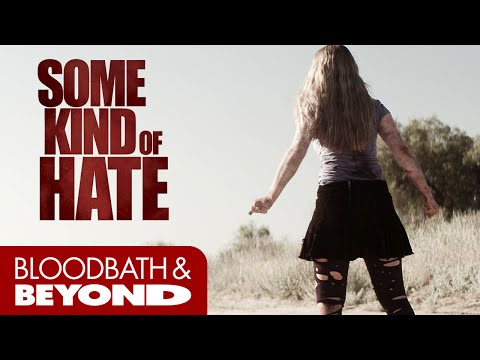 Some Kind of Hate (2015) - Movie Review