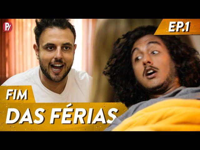 FIM DAS FÉRIAS | PARAFERNALHA
