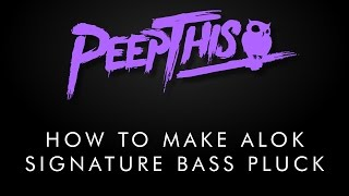 How To Make Alok Signature Bass Pluck  [NI: Massive Tutorial] [Patch + Project DL]