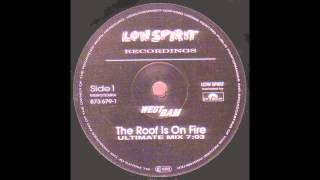 WestBam - The Roof Is On Fire (Ultimate Mix) (1990)