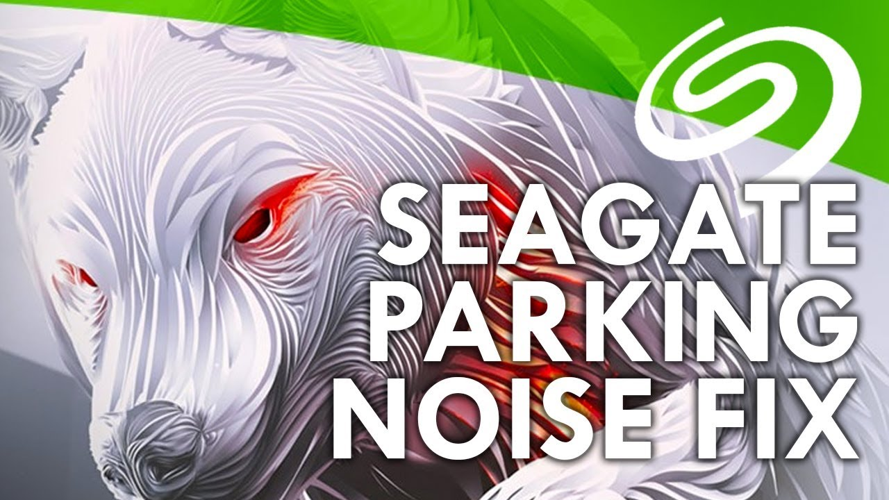 How to Fix Seagate Ironwolf & Barracuda Clicking & Chirping Noise (Head  Parking)