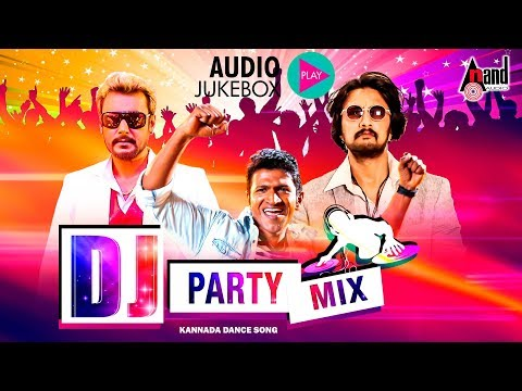 DJ  Party Mix Kannada Hit Songs  | New Kannada Remix Audio Jukebox | Selected Hit Audio Songs 2017