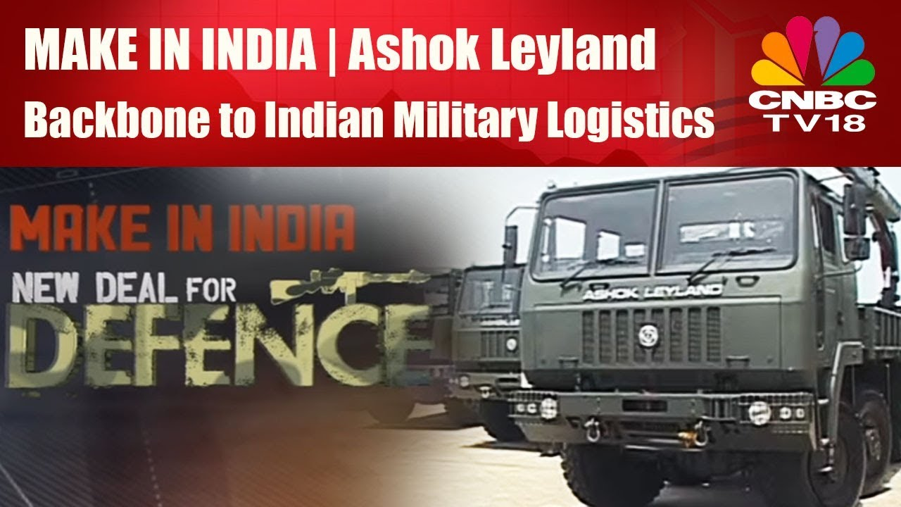 Make In India | Ashok Leyland | Backbone to Indian Military ...
