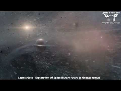 Cosmic Gate  Exploration Of Space Binary Finary & Kinetica remix 【 TranceOnJeroen edits】