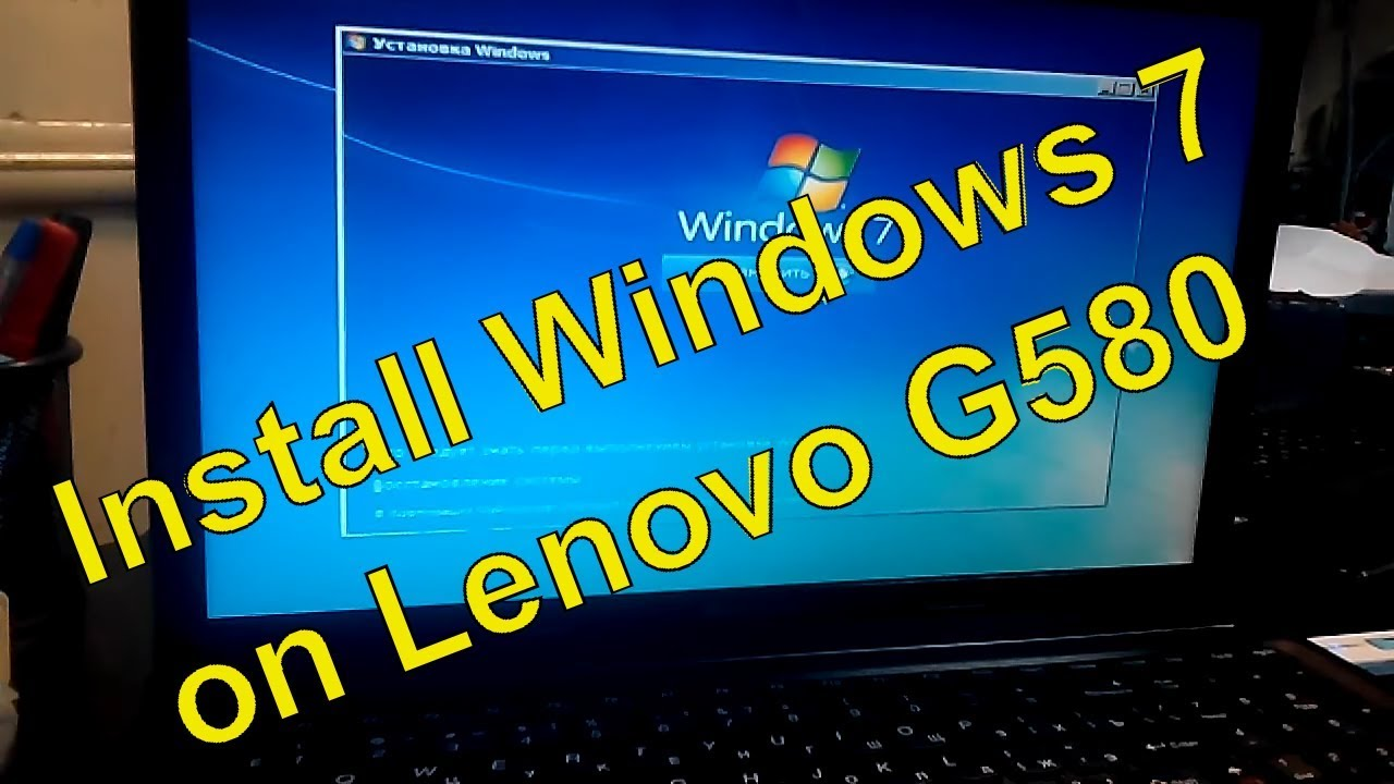 Lenovo G580 - how to Install Windows 7 on G580 laptop