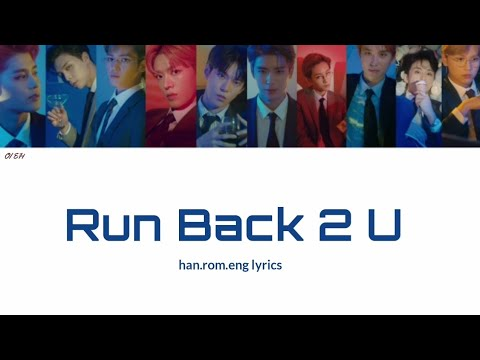NCT 127 - Run Back 2 U [Han.Rom.Eng color-coded lyrics]