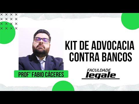 KIT DE ADVOCACIA CONTRA BANCOS - Prof. Fábio Cáceres - Apenas R$ 49,90
