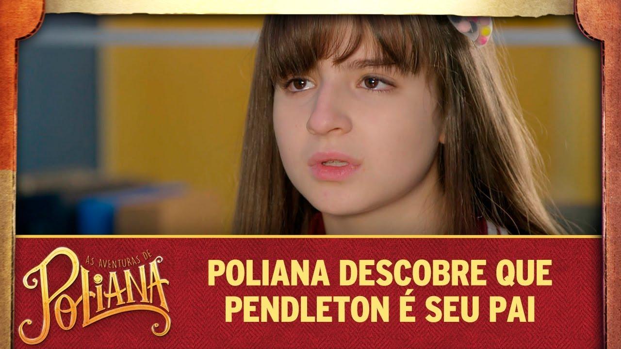 Poliana descobre que Pendleton é seu pai   As Aventuras de Poliana
