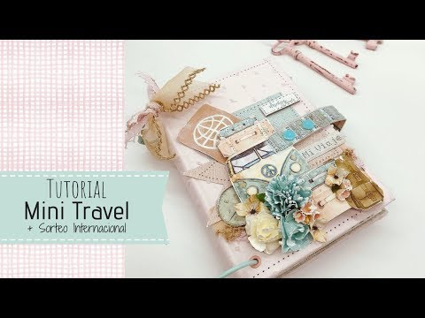 Tutorial Mini Travel + sorteo internacional