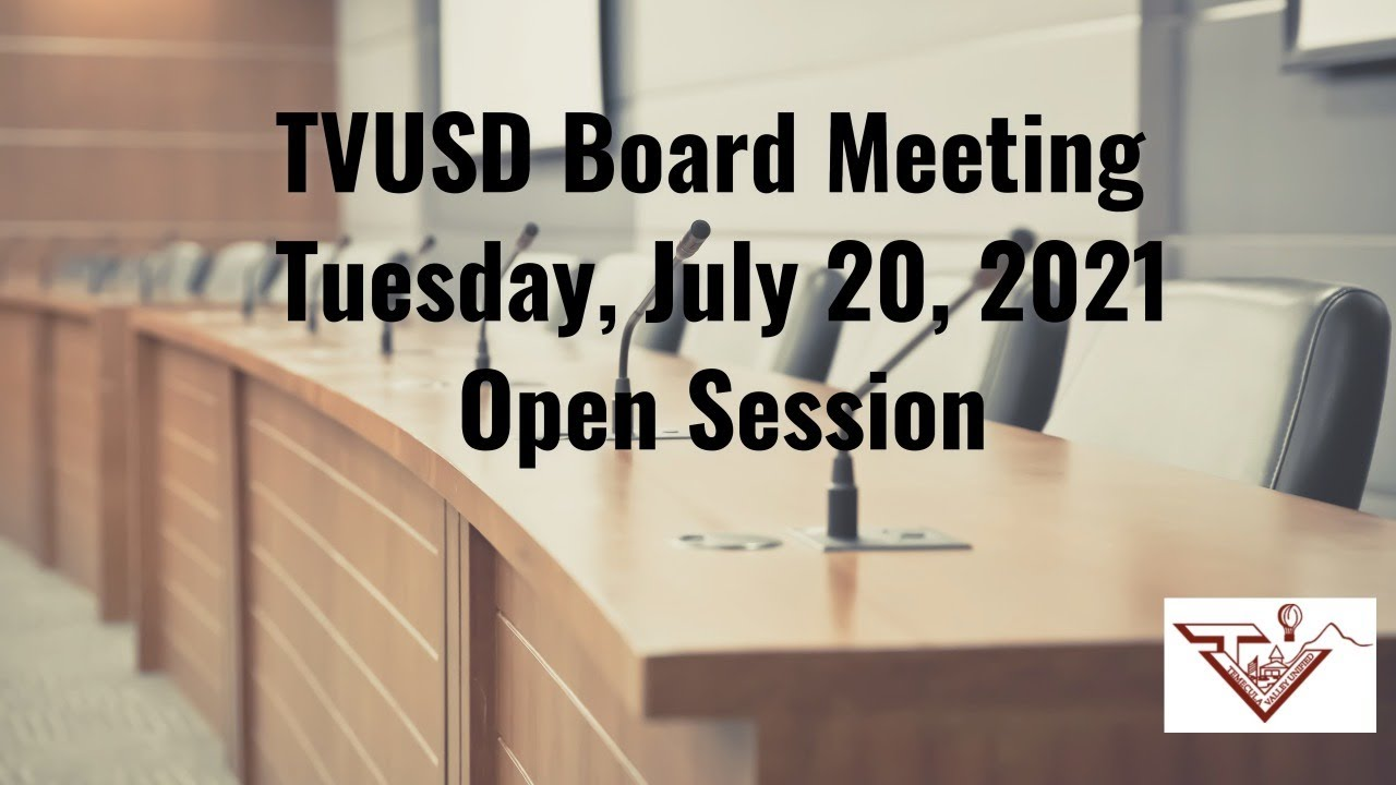Download TVUSD Regular Board Meeting July 20, 2021 Link 2 Open Session