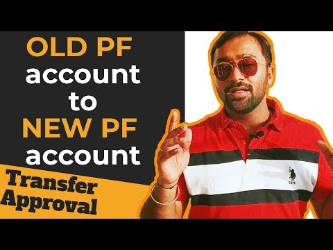 Transfer Old PF Number To New PF Number Employer Approval EPFO Portal