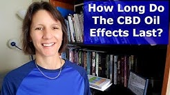 How Long Do CBD Oil Effects Last?