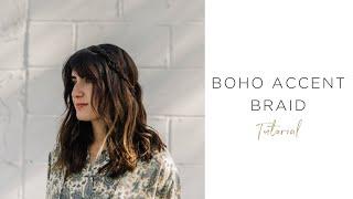 MISSIO Hair | Boho Accent Braid