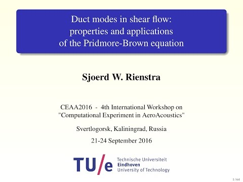 Sjoerd W. Rienstra: DUCT MODES IN SHEAR FLOW