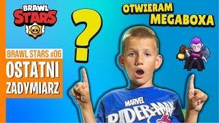 OSTATNI ZADYMIARZ - OTWIERAM MEGABOXA / BRAWL STARS #06