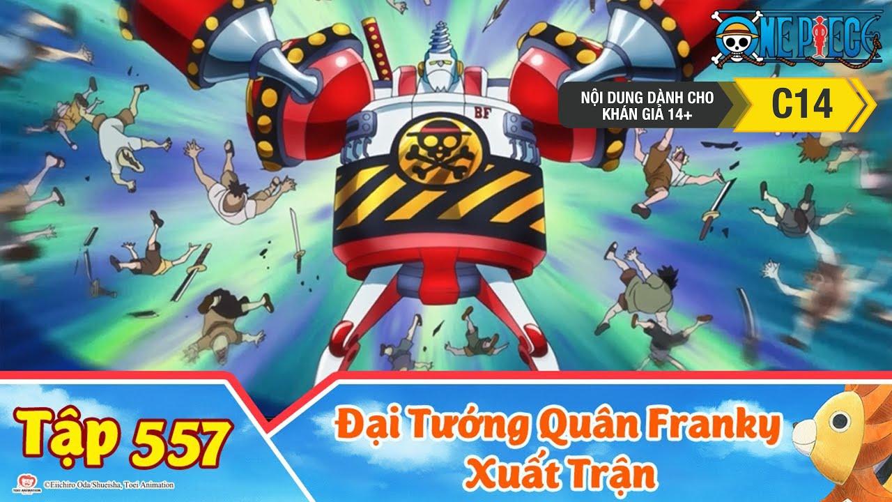 One Piece Best Cut Tập 557: Hải Tặc Thép! Đại Tướng Quân Franky Xuất Trận