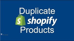 Duplicate a product on Shopify | Shopify 2017