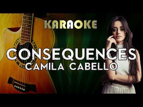 Camila Cabello - Consequences | LOWER Key Acoustic Guitar Karaoke Instrumental Lyrics Cover