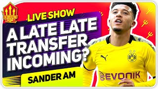 Dan James OUT! Sancho IN? Man United Transfer News
