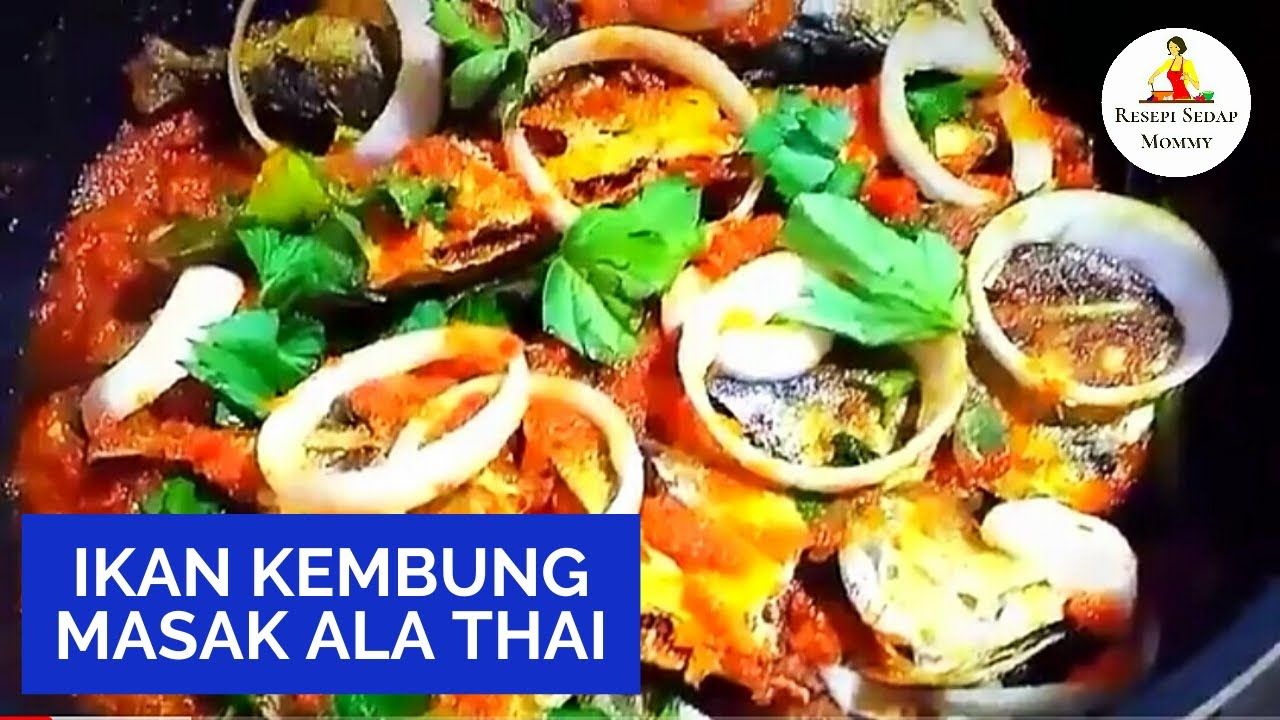 RESEPI Ikan Kembung Masak Ala Thai | Simple, Sedap Dan