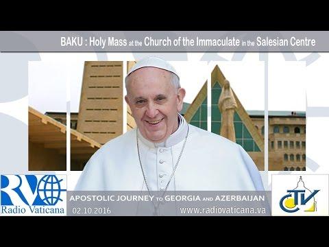 Pope Francis in Azerbaijan - Celebration of Holy Mass