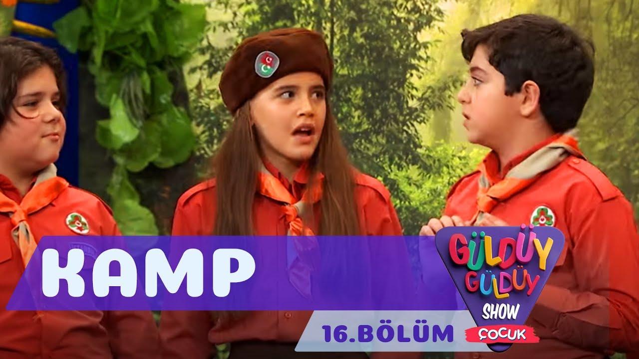 Güldüy Güldüy Show Çocuk 16.Bölüm - Kamp