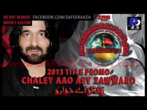NADEEM SARWAR 2013 PROMO CHALAY AAO AEY ZAWWARO
