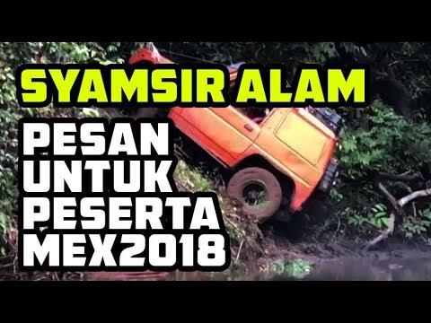 SYAMSIR ALAM | PESAN UNTUK MEX 2018