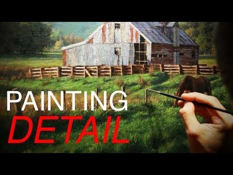 Detail Painting in Oils | Painting a Rural Landscape - Brush Techniques and Process