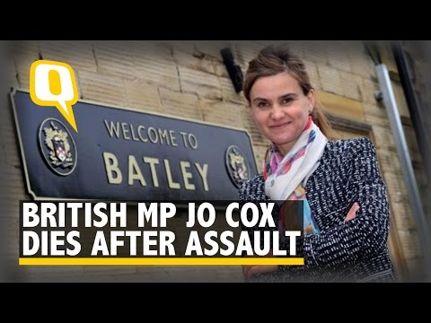 The Quint: UK MP Jo Cox Dies After Being Shot, Stabbed
